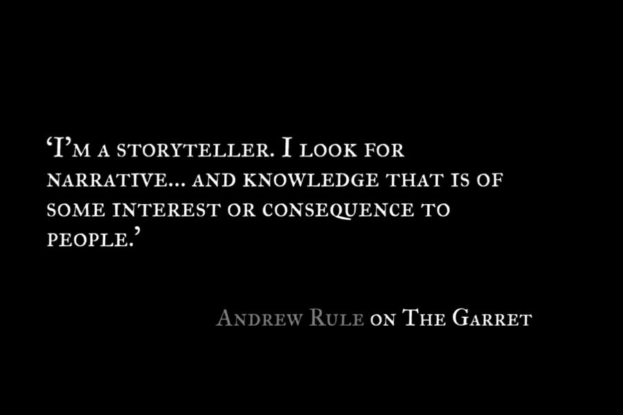 Andrew Rule_The Garret_Quote_1
