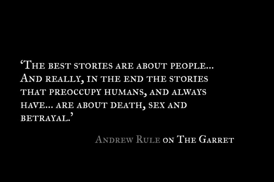 Andrew Rule_The Garret_Quotes