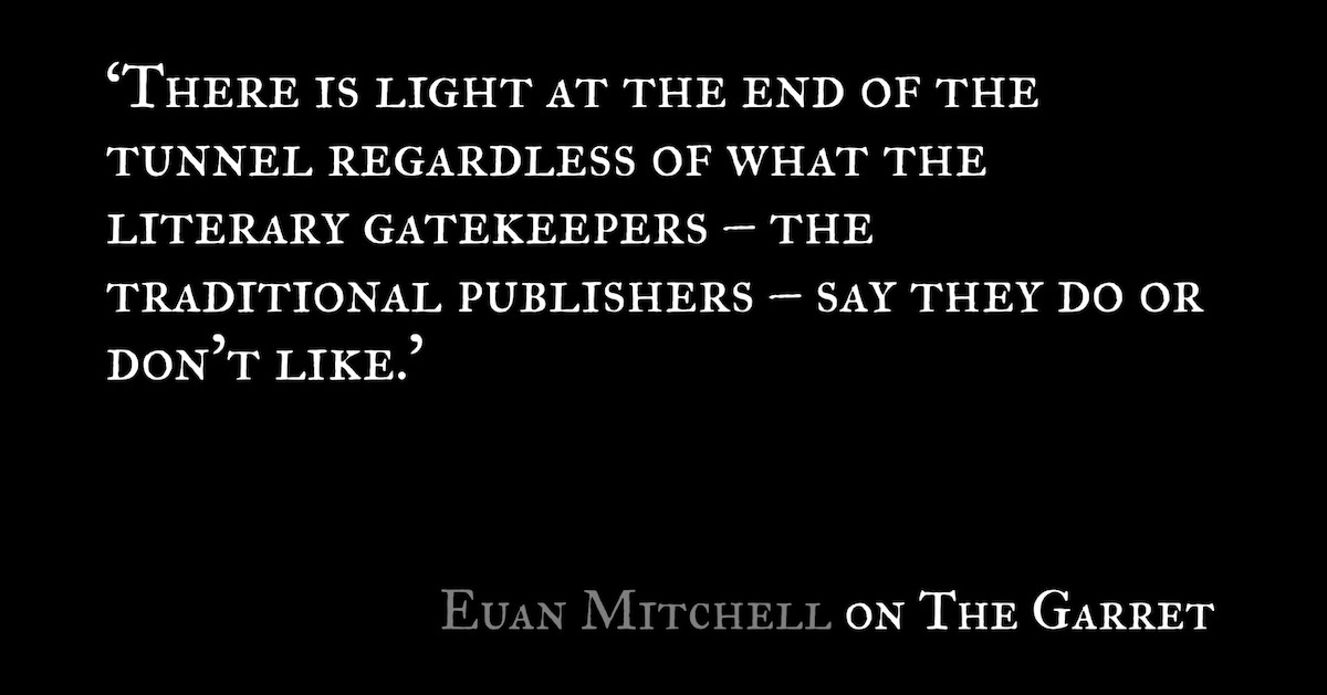 Euan Mitchell spoke to The Garret about self-publishing and indie publishing in Australia.