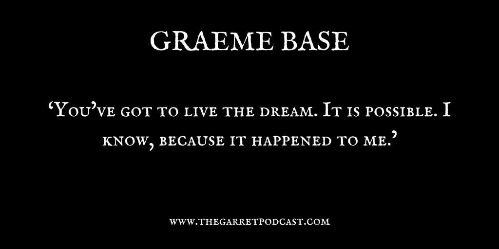 Graeme Base_The Garret_Quote 2