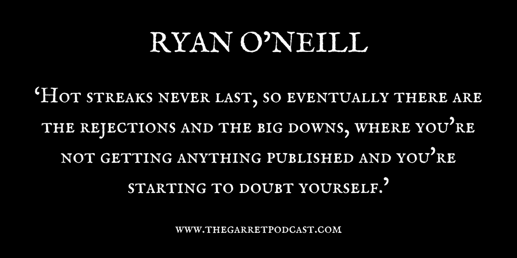 Ryan O'Neill_The Garret_Quote 1