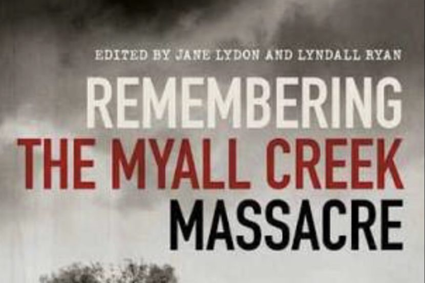 Review_Remembering the Myall Creek Massacre_Jane Lydon and Lyndall Ryan_Social