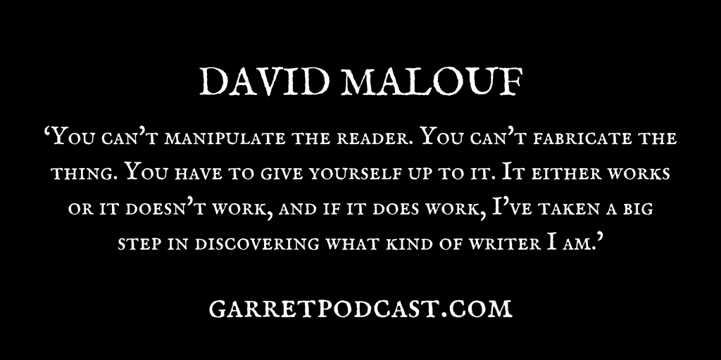 David Malouf_The Garret_Quote 1