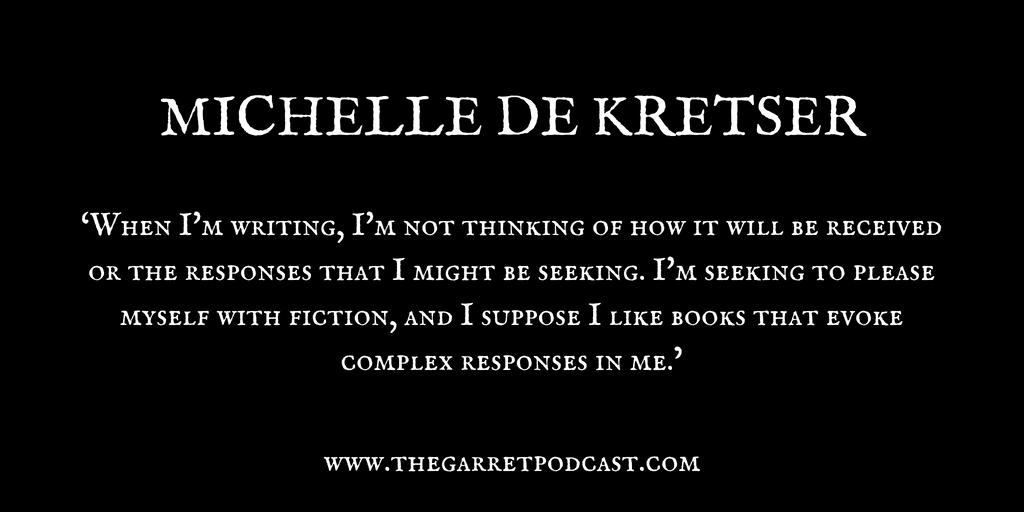 Michelle de Kretser_The Garret_Quote 2