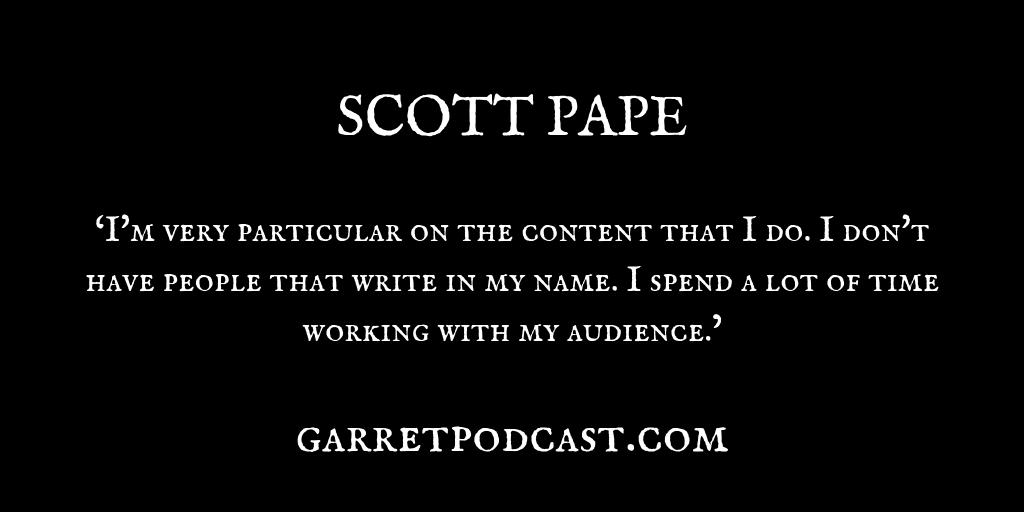 Scott Pape_The Garret_Quote 7