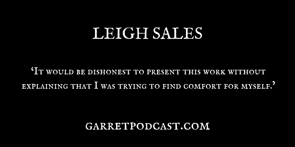Leigh Sales_The Garret_Quote 2