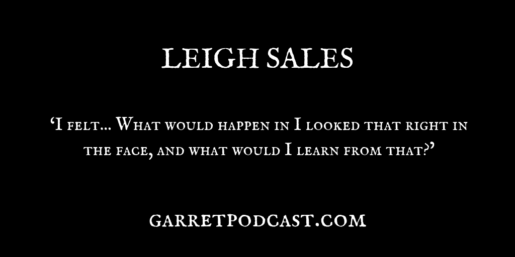 Leigh Sales_The Garret_Quote 3