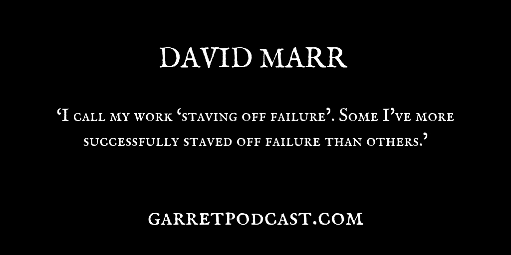 David Marr_The Garret_Quote 2
