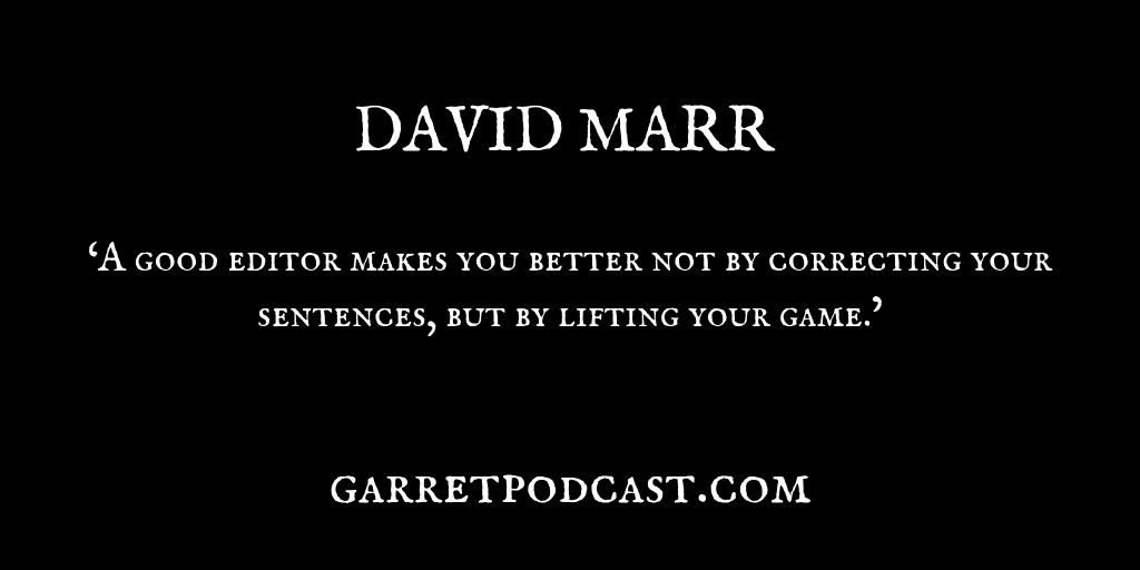 David Marr_The Garret_Quote 3