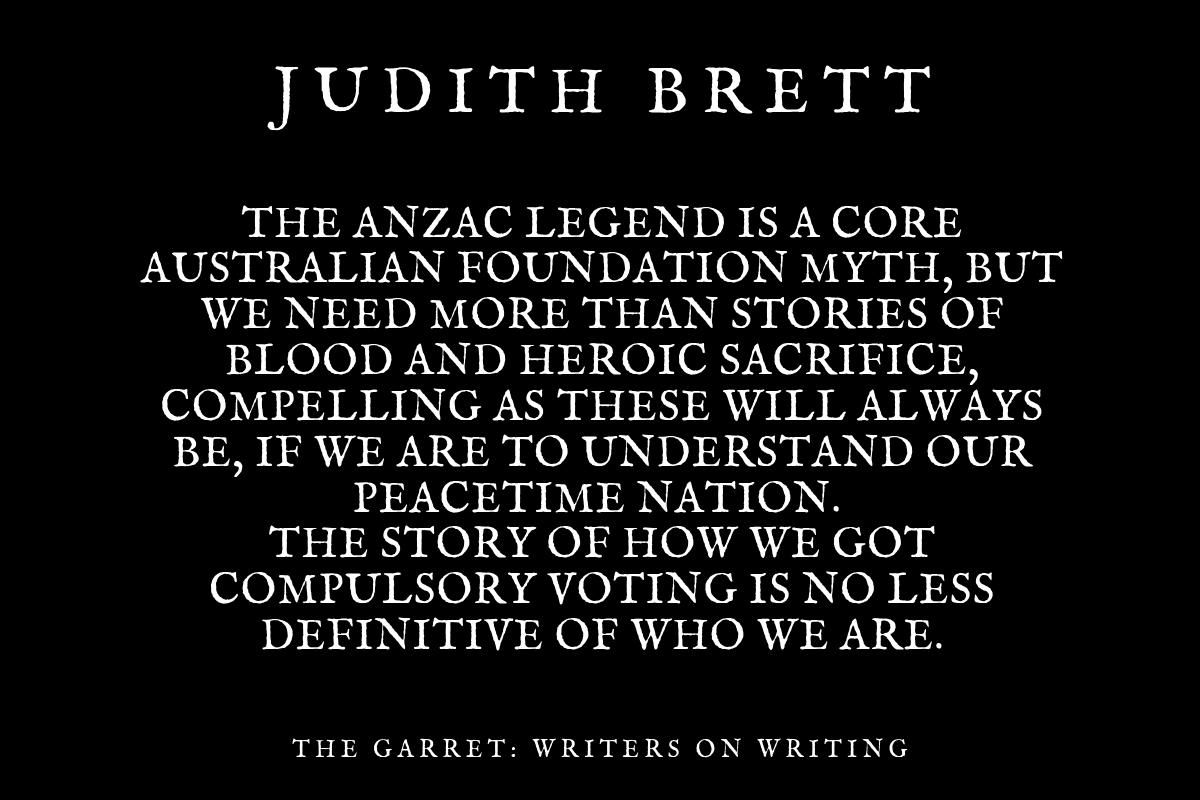 Judith Brett_The Garret_ANZAC_Voting