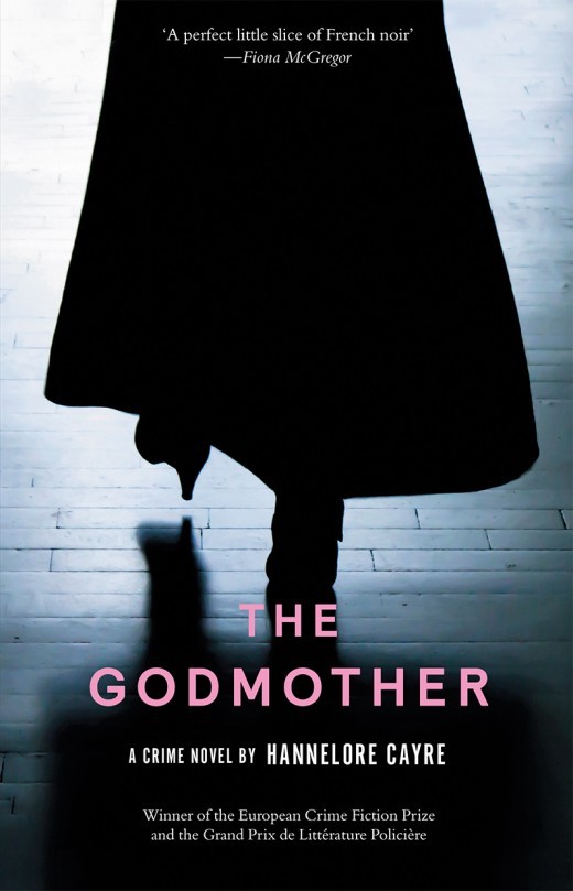 Review | The Godmother_Hannelore Cayre (translated by Stephanie Smee)